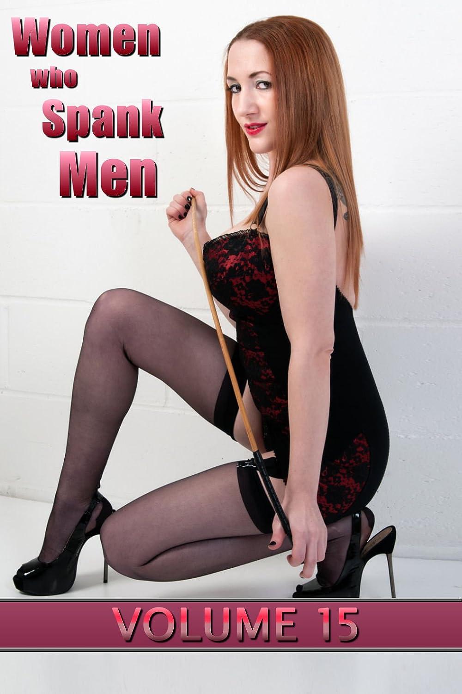 Women who Spank Men: Volume 15: domestic F/M femdom ...