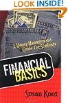 FINANCIAL BASICS: MONEY-MANAGEMENT GU...