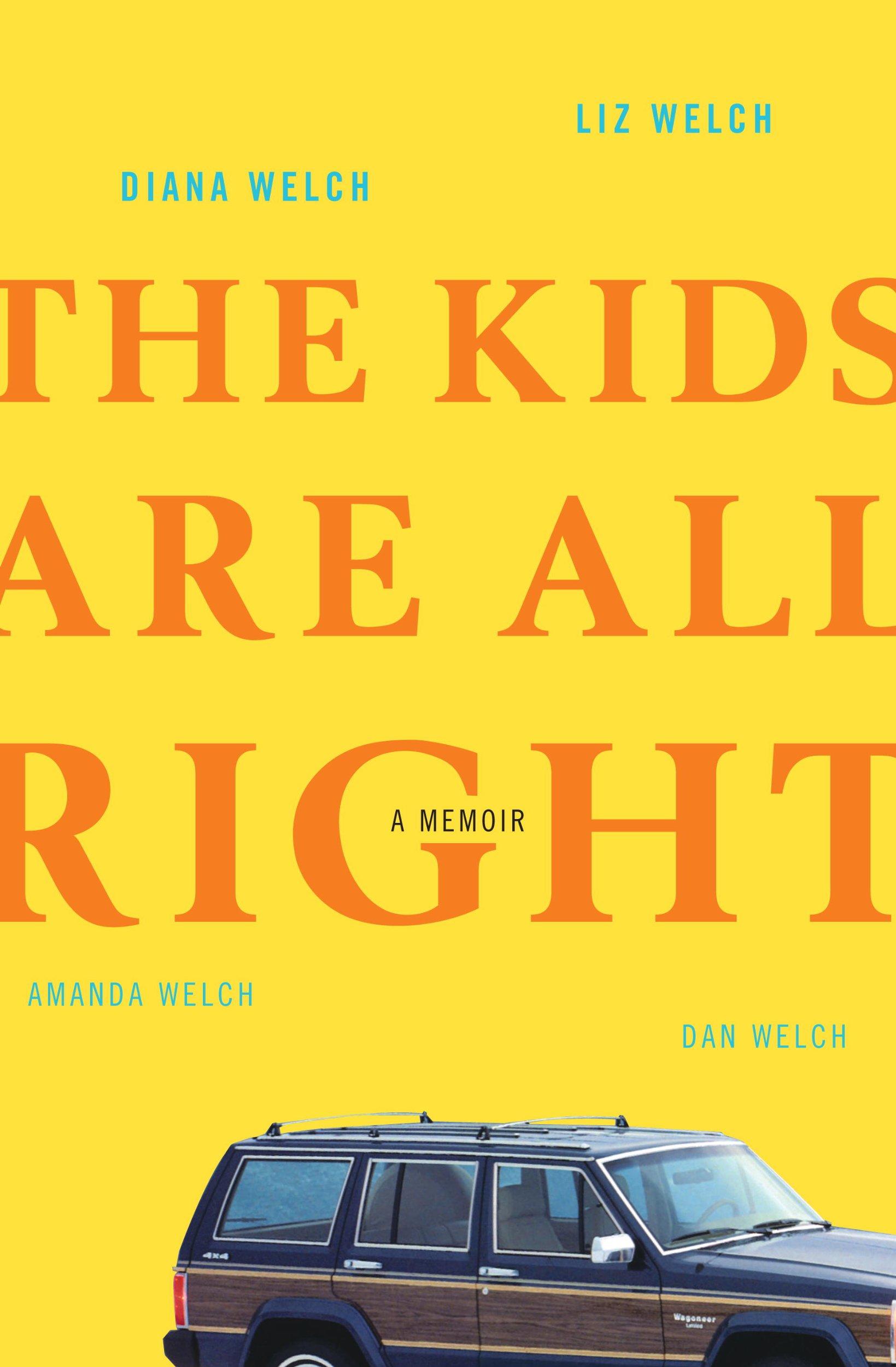 Download The Kids Are All Right: A Memoir pdf epub