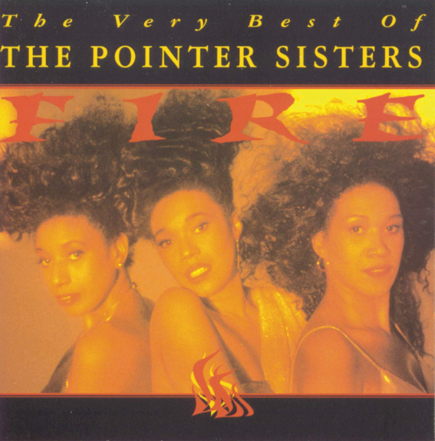 Fire: The Very Best of The Pointer Sisters by Sony Legacy