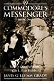 Commodore's Messenger Book II Riding out the Storms with L. Ron Hubbard