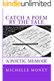 Catch a Poem by the Tale: A Compilation of Poetry and Ponderance