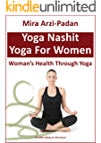 Yoga Nashit: Woman's Health Through Yoga