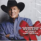 Strait For The Holidays 2-CD 2016