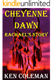 Cheyenne Dawn (Rachael's story) (The revenge sequels Book 2)