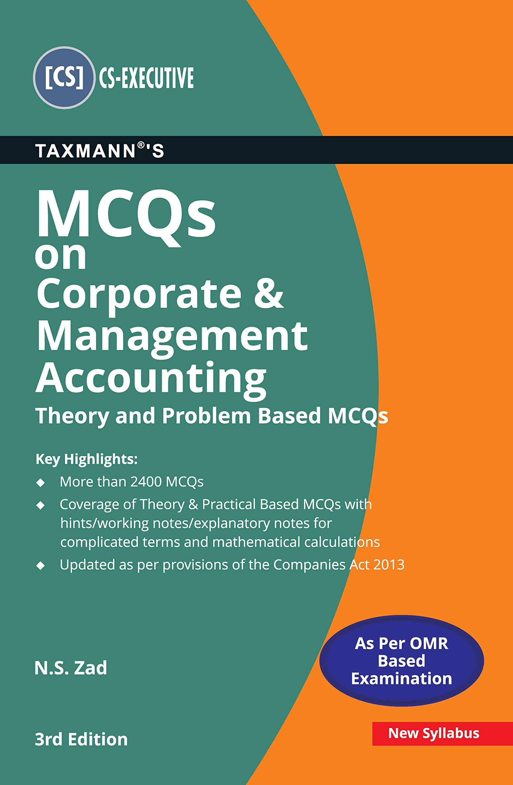 Taxmann's MCQs on Corporate & Management Accounting (Theory and Problem Based MCQs) | CS-Executive – New Syllabus | Updated till 30-11-2020 | 3rd Edition | January 2021