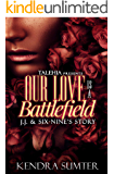 Our Love Is A Battlefield