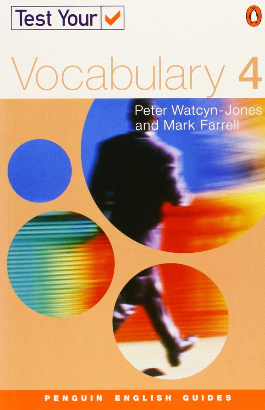 Test your vocabulary 4 ne penguin english amazon co uk peter watcyn jones mark farrell 9780582451698 books