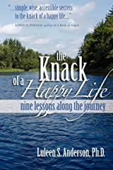 The Knack of a Happy Life: Nine Lessons Along the Journey Paperback