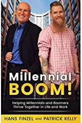 MillennialBoom: Helping Millennials and Boomers Thrive Together in the Workplace Paperback