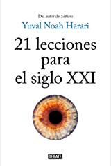 21 lecciones para el siglo XXI (Spanish Edition) Kindle Edition