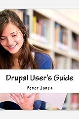 Drupal User's Guide Paperback