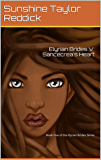 Elyrian Brides V: Sancecrea's Heart: The Elyrian Brides Book 5
