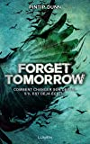 Forget Tomorrow - tome 1 (01)