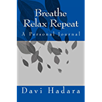 Breathe Relax Repeat (English Edition)