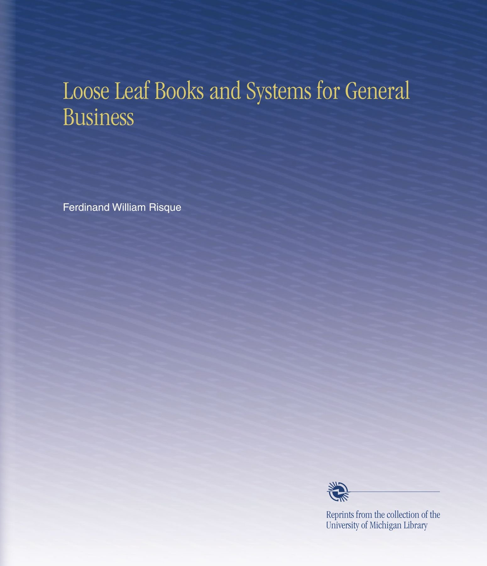 Read Online Loose Leaf Books and Systems for General Business pdf