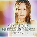 GLORIOUS/PRECIOUS PLACE