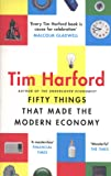 Fifty Things that Made the Modern Economy