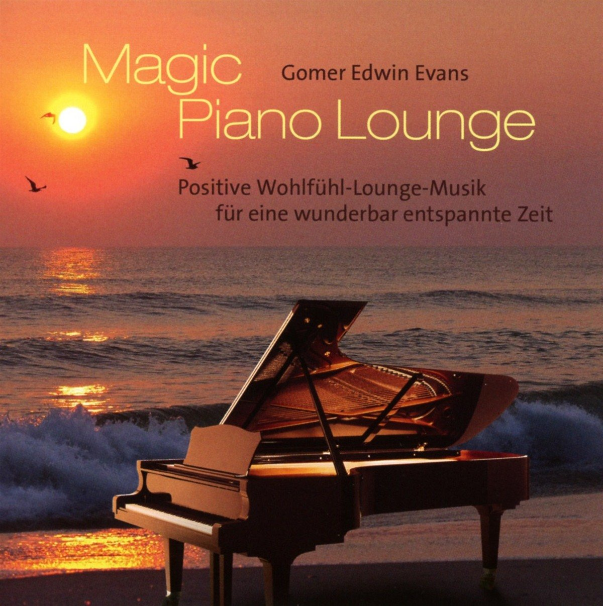 Magic Piano Lounge: Positive Wohlfühl-Lounge-Musik