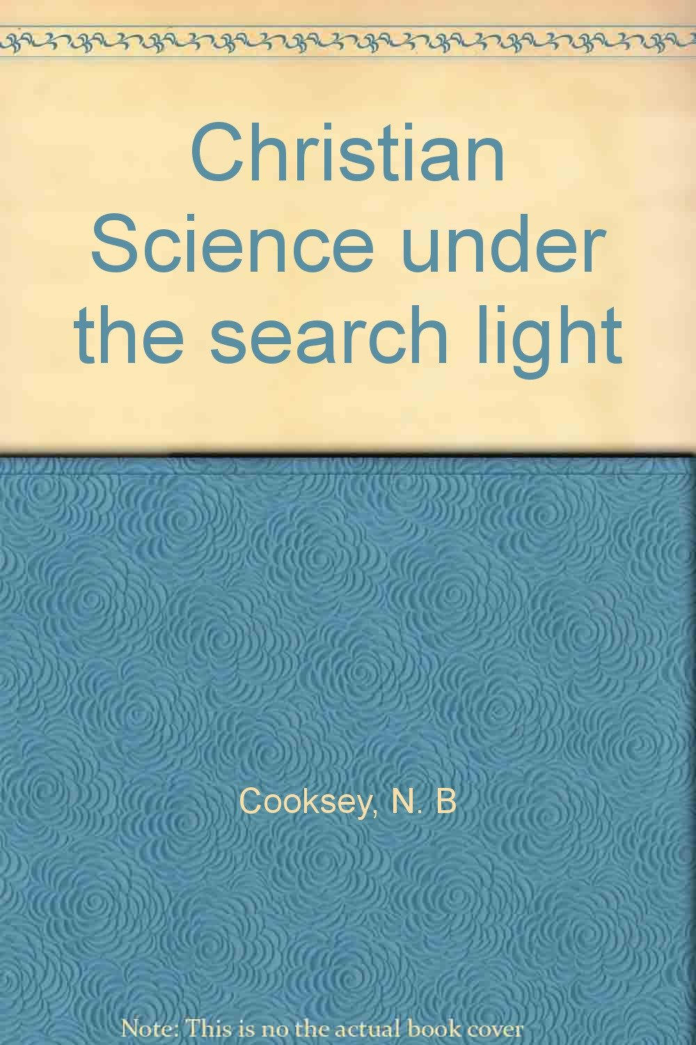 Christian Science under the search light