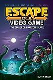 Escape from a Video Game: The Secret of Phantom Island (Volume 1)
