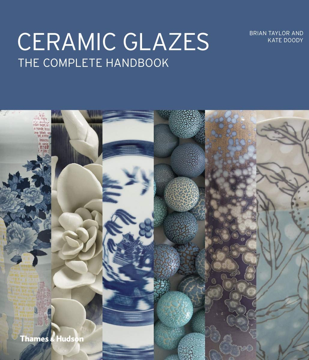 Ceramic Glazes  The Complete Handbook