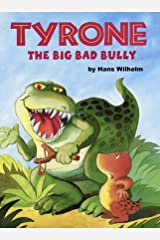 Tyrone the big bad bully Kindle Edition