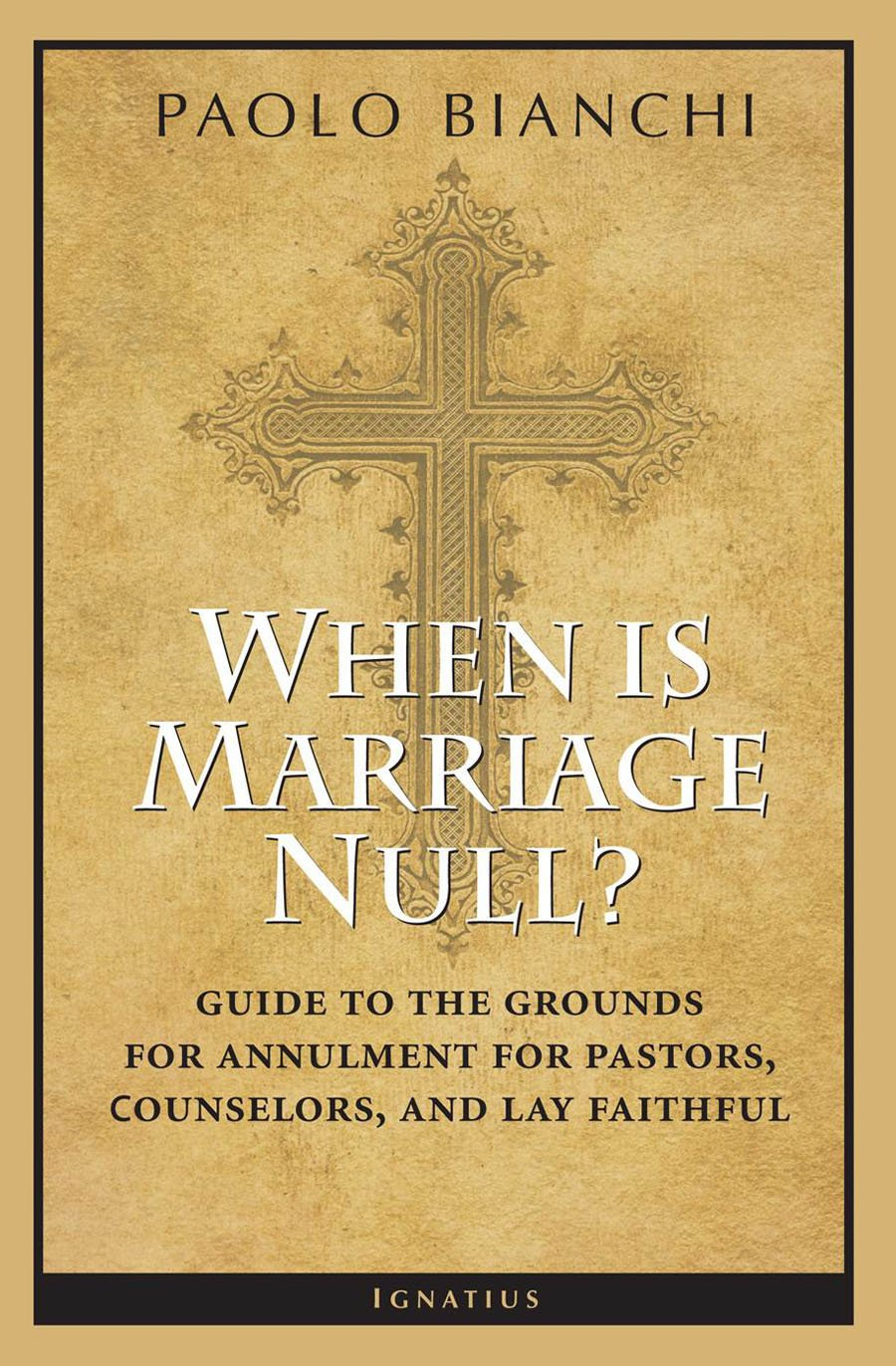 When Is Marriage Null Guide To The Grounds Of Matrimonial Nullity