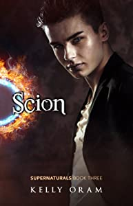 Scion (Supernaturals Book 3)