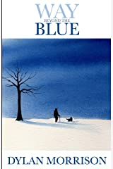Way Beyond The Blue Paperback