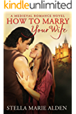How to Marry Your Wife