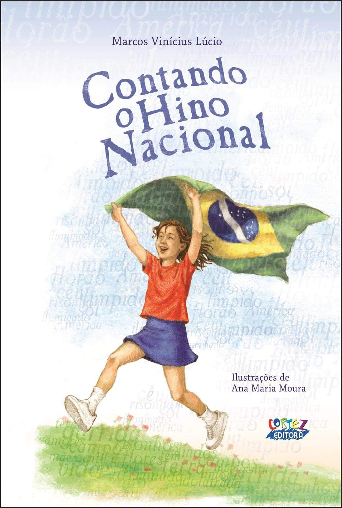 contando o hino nacional ana maria moura 9788524915314 amazon comcontando o hino nacional (portuguese brazilian) paperback \u2013 2009