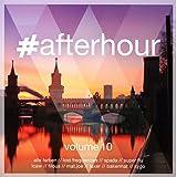 #afterhour,Vol.10 [Import allemand]