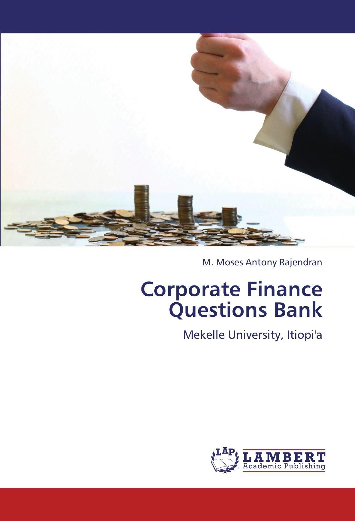 Corporate Finance Questions Bank: Mekelle University, Itiopi'a