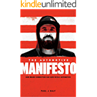 The Automotive Manifesto: How Brand Connection Can Save Retail Automotive