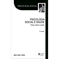 Psicologia social e saúde: Prática, saberes e sentidos