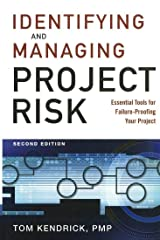 Identifying and Managing Project Risk: Essential Tools for Failure-Proofing Your Project Hardcover