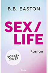 Sex/Life: Roman (German Edition) Kindle Edition
