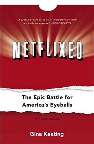 Netflixed: The Epic Battle for America's Eyeballs