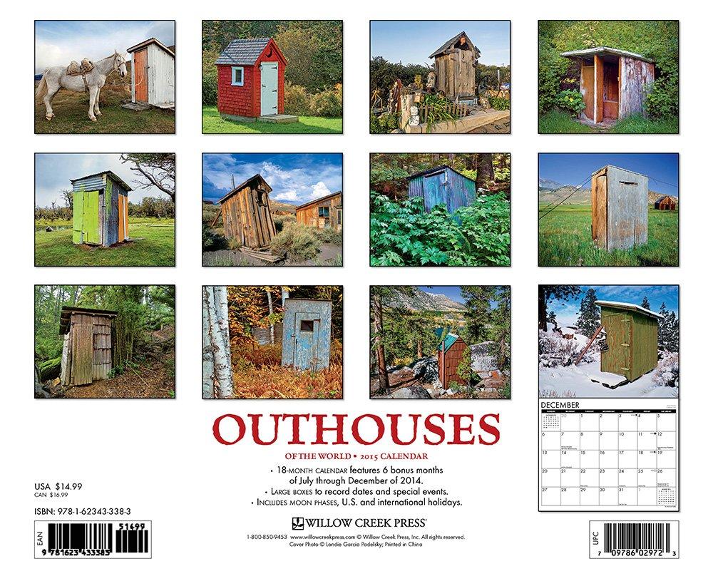 Outhouses 2015 Wall Calendar: Willow Creek Press: 9781623433383:  Amazon.com: Books