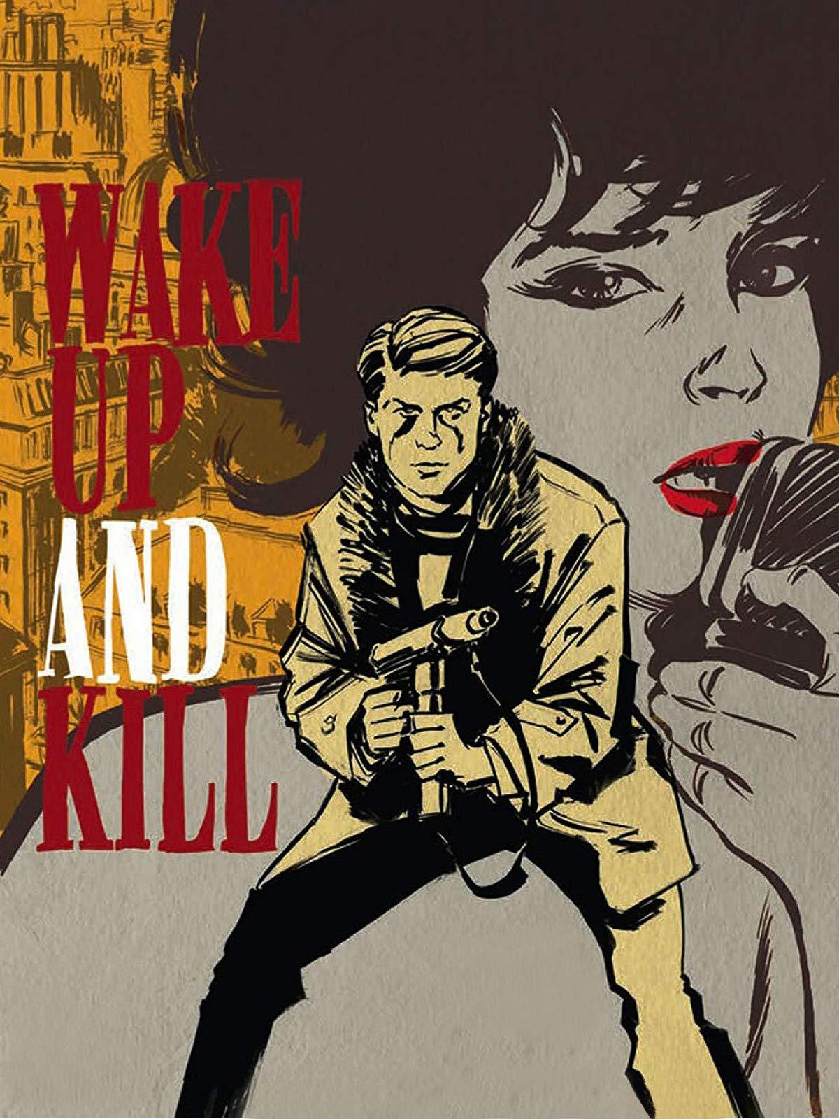 Wake Up and Kill on Amazon Prime Video UK
