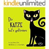 Die Katze hat's gefressen (German Edition)