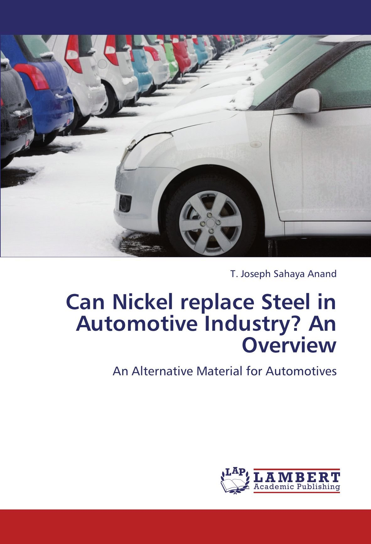 Can Nickel replace Steel in Automotive Industry? An Overview: An Alternative Material for Automotives