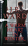 A Warm Heart in Winter (The Black Dagger Brotherhood World)