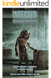 Infected 1 - Tales to Read at Home: A Charity Anthology for the Save the Children Coronavirus Response (Things in the…