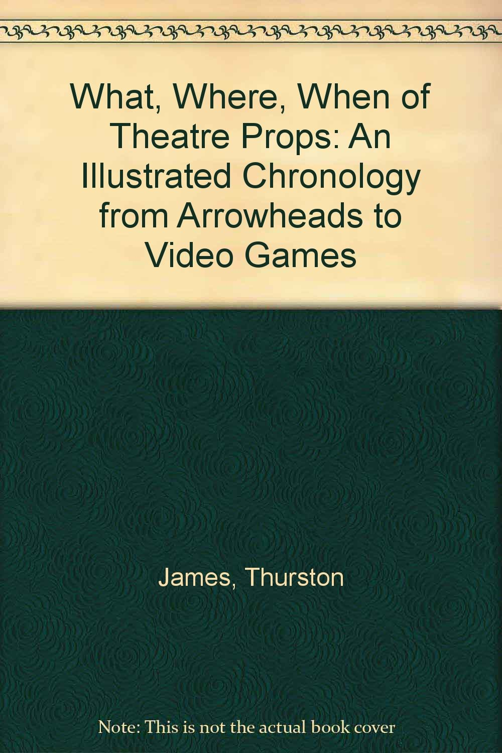 the-what-where-when-of-theater-props-an-illustrated-chronology-from-arrowheads-to-video-games