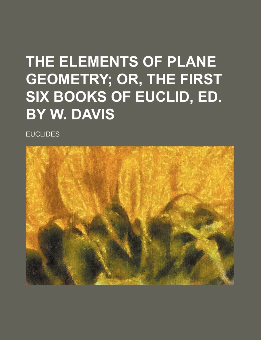 The Elements of Plane Geometry