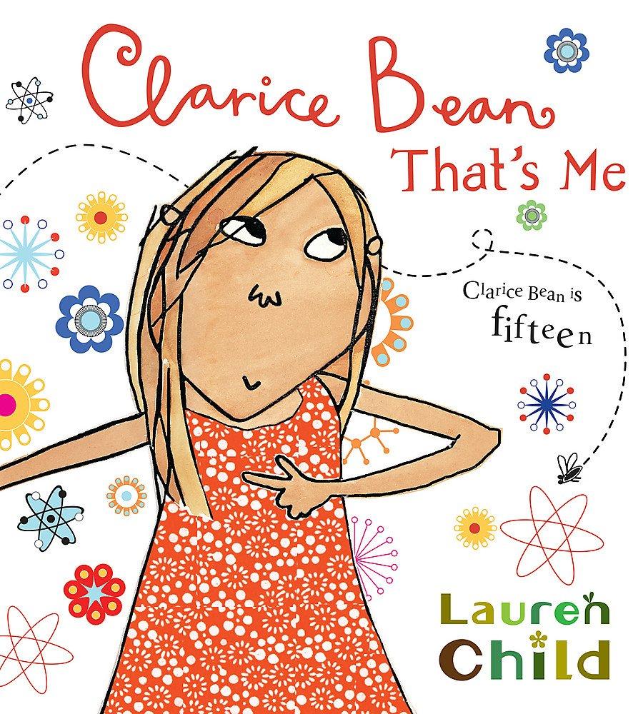 Clarice Bean, That's Me: Amazon.co.uk: Child, Lauren: Books