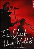 FANCLUB UNDERWORLD 5 Live in Zepp DiverCity 2016 [DVD]