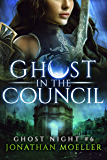 Ghost in the Council (Ghost Night Book 6) (English Edition)
